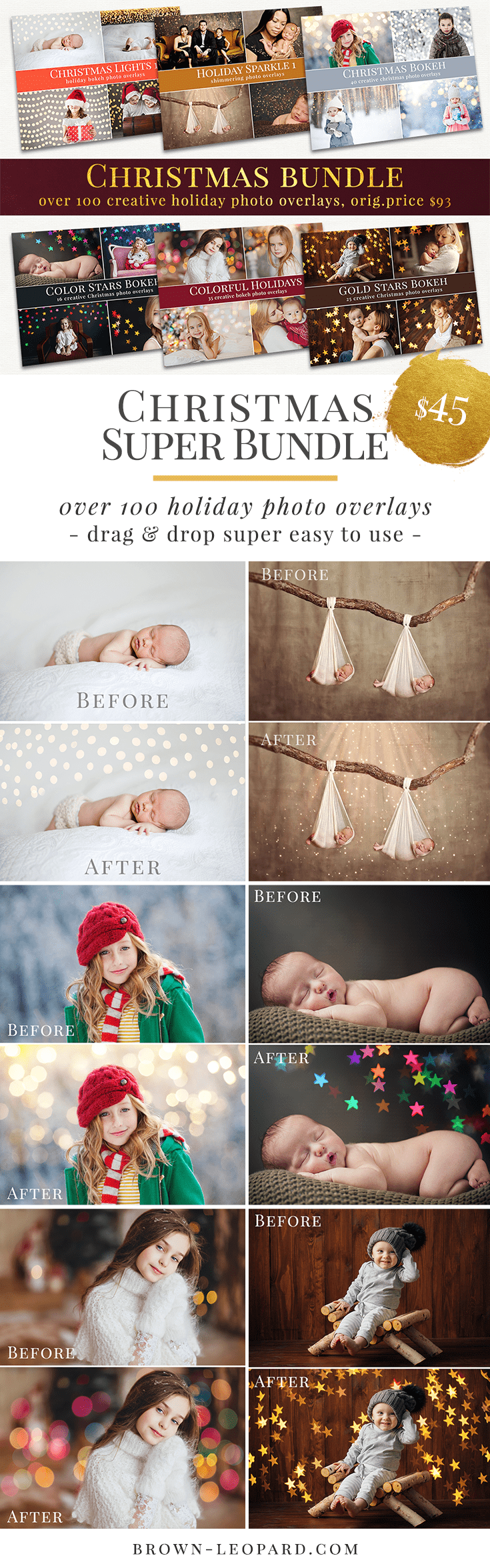 Christmas photo overlays super bundle, over 100 high quality photo overlays for creative Photographers. These professional photo overlays work in any editing program which allows using layers (Photoshop, Element, Zoner, Gimp...). Super easy & fast usage, very perfect result just in one minute. Photo overlays for creative photographers from Brown Leopard. Creative Christmas bokeh photo overlays - all you need to style amazing holiday scenes. Great for Christmas mini sessions.