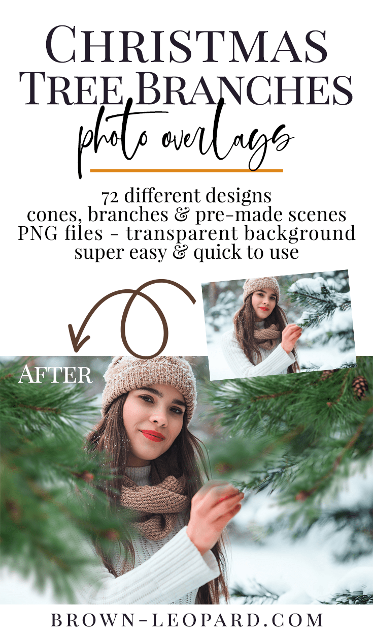 Enhance your winter photography with our Christmas tree branches photo overlays! 72 different creative photo overlays with branches, cones & pre made scenes. Great for Christmas minis, portraits, kids & family photography. Drag & drop - very easy to use, fast and simple. Original results just in few seconds. Professional xmas photo overlays for Photoshop, Zoner, Gimp, PicMoneky, Canva, etc. Photo overlays for creative photographers from Brown Leopard.